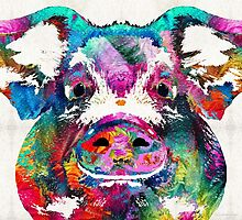 Colorful Pig Art - Squeal Appeal - By Sharon Cummings by Sharon Cummings