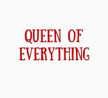 Queen of Everything (All Red) Unisex T-Shirt