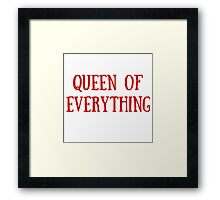 Queen of Everything (All Red) Framed Print