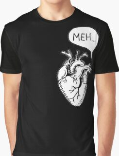 "Heart- ""Meh..."" Graphic T-Shirt"