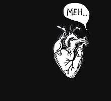 """Heart- """"Meh..."""" Unisex T-Shirt"""