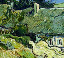 Vincent van Gogh Thatched Cottage at Cordeville Sticker