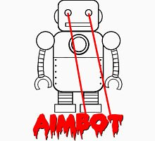 aimbot robot - personal request Unisex T-Shirt