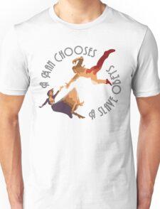 A Man Chooses Unisex T-Shirt