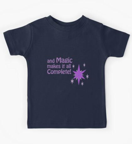 Quotes and quips - magic makes it all complete Kids Tee
