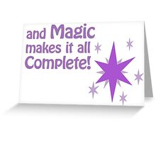 Quotes and quips - magic makes it all complete Greeting Card