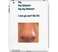 Voldemort, I nose you won't like this iPad Case/Skin