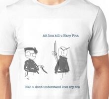 Im going to kill you Harry Potter Unisex T-Shirt