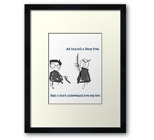 Im going to kill you Harry Potter Framed Print