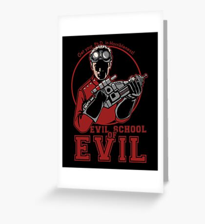Dr. Horrible's Evil School of Evil Greeting Card