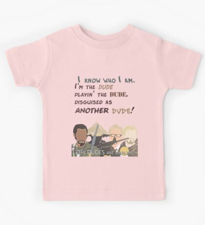 Quotes and quips - the dudes are emerging~ Kids Tee