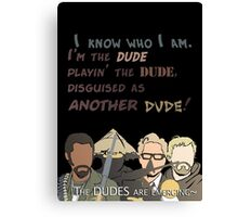 Quotes and quips - the dudes are emerging~ Canvas Print