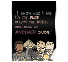 Quotes and quips - the dudes are emerging~ Poster