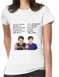 Dan and Phil quotes Womens Fitted T-Shirt