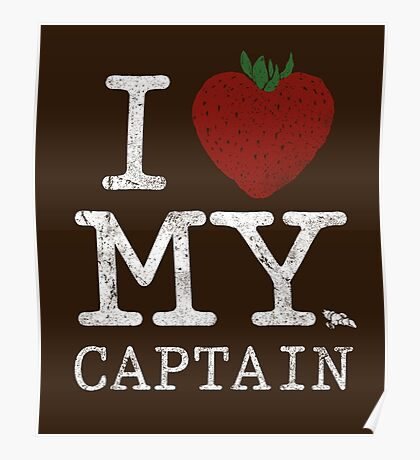 I Love My Captain Poster
