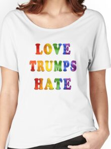 Love Trumps Hate (Rainbow Letters) Women's Relaxed Fit T-Shirt