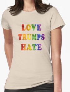 Love Trumps Hate (Rainbow Letters) Womens Fitted T-Shirt