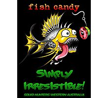 Fish Candy Irresistible Photographic Print