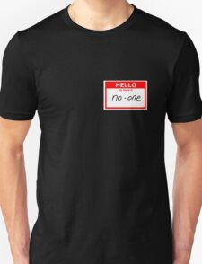 Hello My Name Is No-One T-Shirt