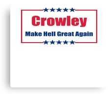 Crowley: Make Hell Great Again Canvas Print