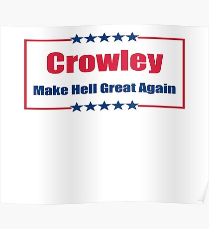 Crowley: Make Hell Great Again Poster