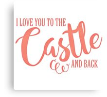 To The Castle & Back Canvas Print