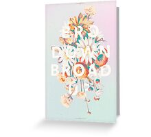 Bro Down, Broad Up Greeting Card