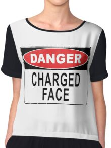 Danger - Charged Face Chiffon Top