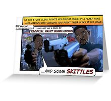 Bad Boys Skittles Scene Greeting Card