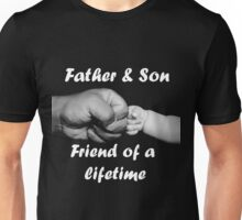 FATHER & SON FRIENDS FOREVER Unisex T-Shirt