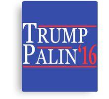 Donald  Trump and Sarah Palin 2016 Canvas Print