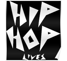Hip Hop Lives - White Poster