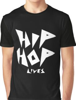 Hip Hop Lives - White Graphic T-Shirt