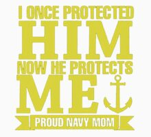 I Once Protected Him Now He Protects Me Proud Navy Mom Kids Tee