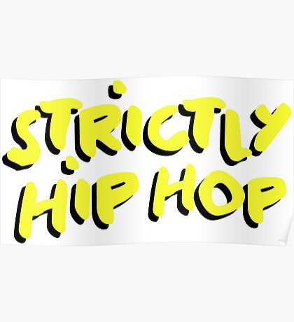 Strictly Hip Hop - Atcq Yellow Poster