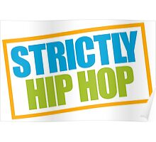Strictly Hip Hop - EPMD Poster