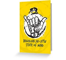 BJJ state of mind 2 Greeting Card
