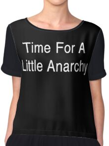 Time for A Little Anarchy Chiffon Top