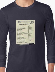 John McClane's To Do List Long Sleeve T-Shirt