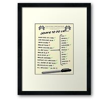 John McClane's To Do List Framed Print