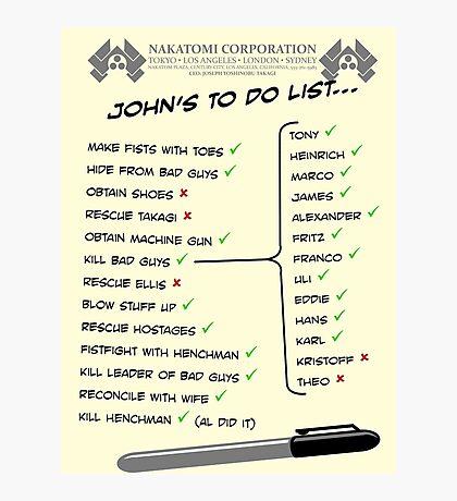 John McClane's To Do List Photographic Print