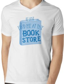 IF LOST FIND ME AT THE book store in blue Mens V-Neck T-Shirt