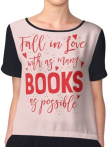 Fall in love with as many books as possible Chiffon Top