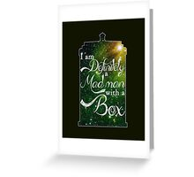 I am definitely a mad man with a box... Greeting Card