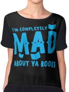 I'm completely MAD about YA (Young Adult) Books! Chiffon Top