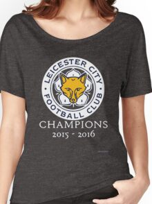 Leicester City - Champions 2015 - 2016 Women's Relaxed Fit T-Shirt