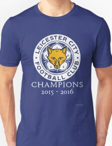 Leicester City - Champions 2015 - 2016 Unisex T-Shirt