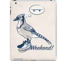 Weekend! iPad Case/Skin