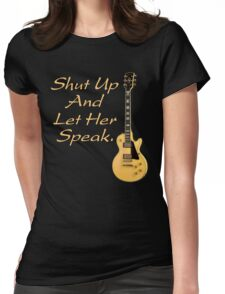 Let her speak Womens Fitted T-Shirt