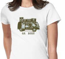 Denver Or Bust! Womens Fitted T-Shirt
